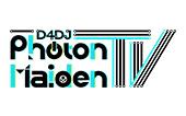 D4DJ Photon Maiden TV