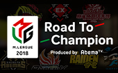 M.LEAGUE2018~Road To Champion~