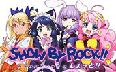 SHOW BY ROCK!!しょ~と!!(再)