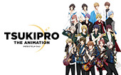 TSUKIPRO THE ANIMATION(再)